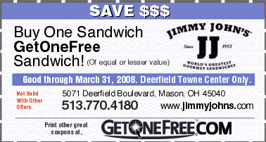 06 Dec, Jimmy Johns Coupons and 1$ Subs.. Welcome to the Jimmy Johns coupons page. If you are a regular customer at Jimmy Johns sandwich shops, you probably know about some of the deals at JimmyJohns already, like the occasional 1$ sandwich offer, that has the masses frolicking with glee in the JimmyJohns outlets a few time a year.
